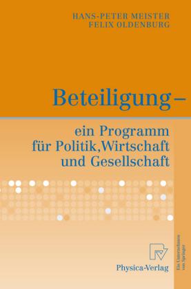 Beteiligung - ein Programm für Politik, Wirtschaft und Gesellschaft