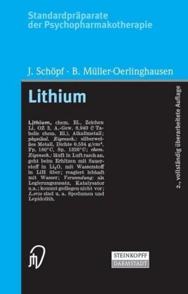 Standardpräparate der Psychopharmakotherapie. Lithium