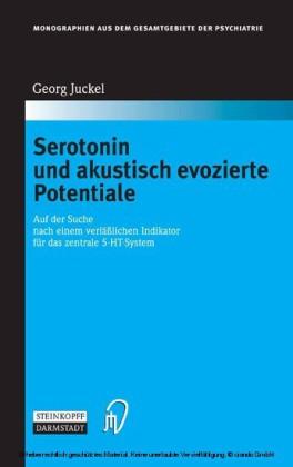Serotonin und akustisch evozierte Potentiale