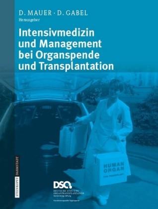 Intensivmedizin und Management bei Organspende und Transplantation