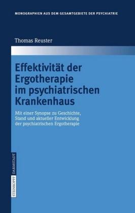 Effektivität der Ergotherapie im psychiatrischen Krankenhaus