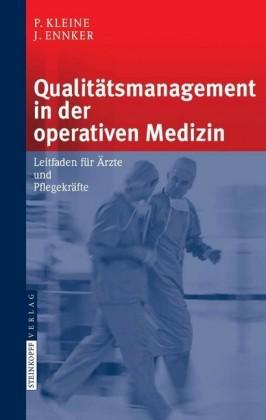 Qualitätsmanagement in der operativen Medizin