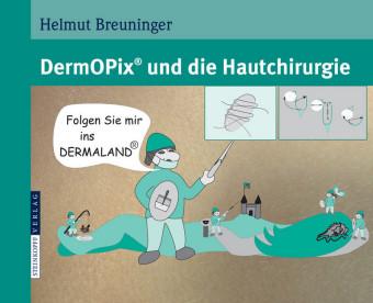DermOPix® und die Hautchirurgie