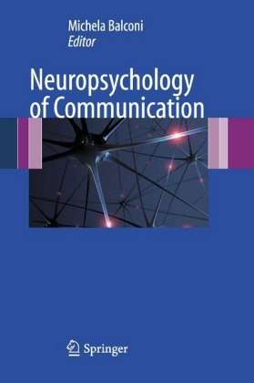 Neuropsychology of Communication
