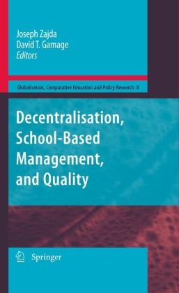 Decentralisation, School-Based Management, and Quality
