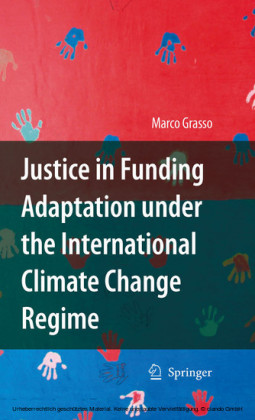 Justice in Funding Adaptation under the International Climate Change Regime