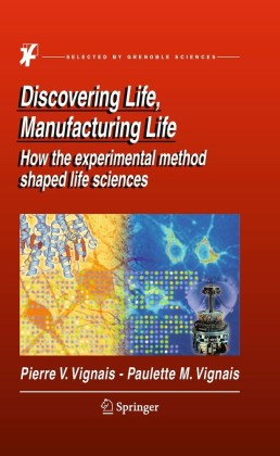 Discovering Life, Manufacturing Life