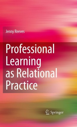 Professional Learning as Relational Practice