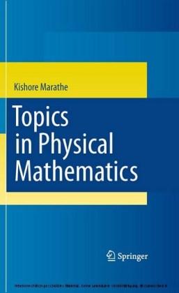 Topics in Physical Mathematics