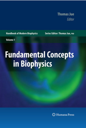 Fundamental Concepts in Biophysics. Vol.1