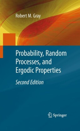Probability, Random Processes, and Ergodic Properties