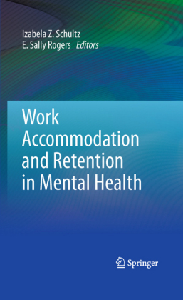Work Accommodation and Retention in Mental Health