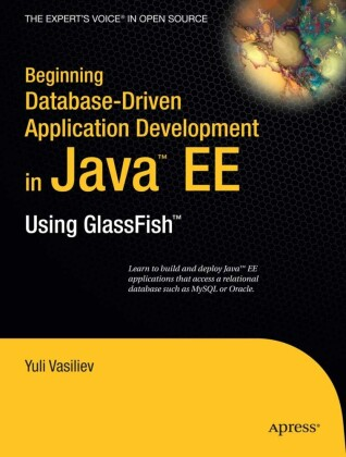 Beginning Database-Driven Application Development in Java EE