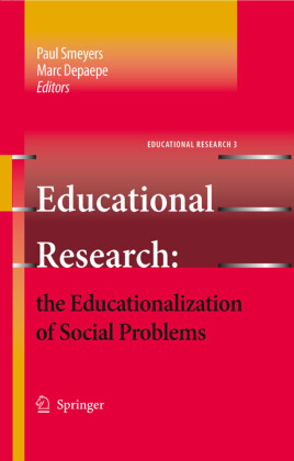 Educational Research: the Educationalization of Social Problems