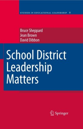 School District Leadership Matters