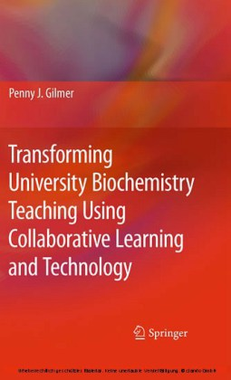 Transforming University Biochemistry Teaching Using Collaborative Learning and Technology