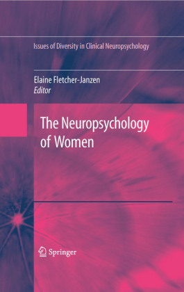The Neuropsychology of Women