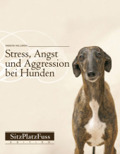 Stress, Angst und Aggression bei Hunden Cover