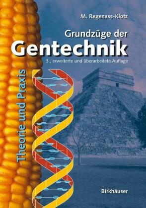 Grundzüge der Gentechnik