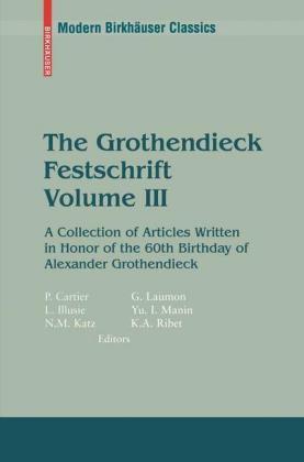 The Grothendieck Festschrift Volume III