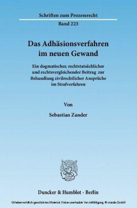 Das Adhäsionsverfahren im neuen Gewand.
