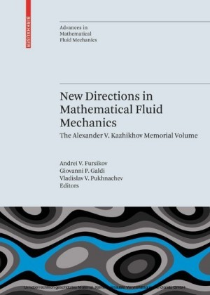 New Directions in Mathematical Fluid Mechanics