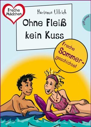 Sommer, Sonne, Ferienliebe - Ohne Fleiß kein Kuss
