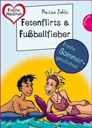 Sommer, Sonne, Ferienliebe - Fetenflirts und Fußballfieber