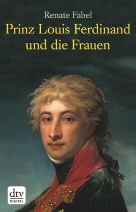 Prinz Louis Ferdinand und die Frauen