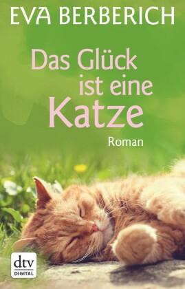 Das Glück ist eine Katze