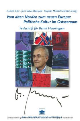 Vom alten Norden zum neuen Europa: Politische Kultur im Ostseeraum