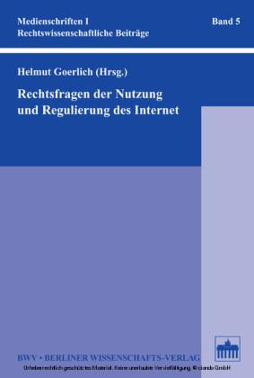 Rechtsfragen der Nutzung und Regulierung des Internet