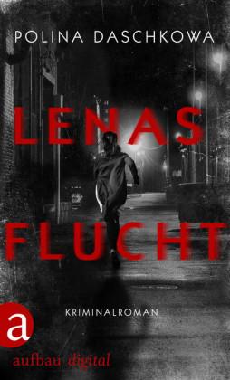 Lenas Flucht