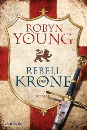 Rebell der Krone