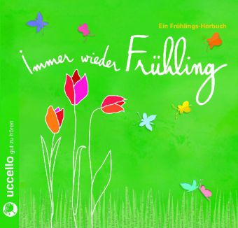 Immer wieder Frühling, Audio-CD