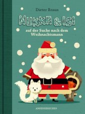 Nukka & Isi auf der Suche nach dem Weihnachtsmann