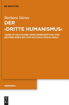 Der 'Dritte Humanismus'