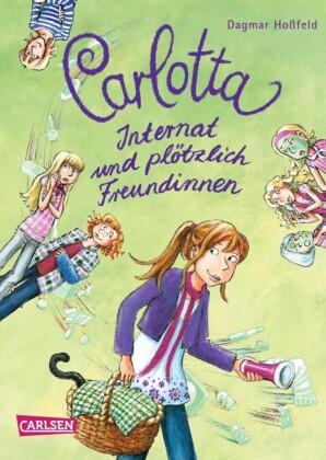 Carlotta 2: Carlotta - Internat und plötzlich Freundinnen