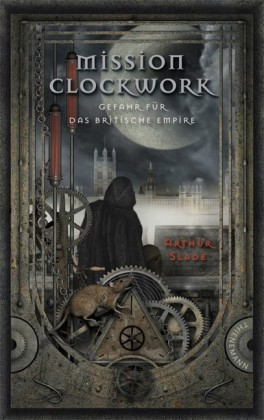 Mission Clockwork 1: Mission Clockwork