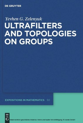 Ultrafilters and Topologies on Groups