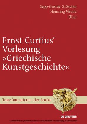 Ernst Curtius' Vorlesung 'Griechische Kunstgeschichte'