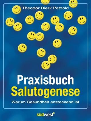 Praxisbuch Salutogenese
