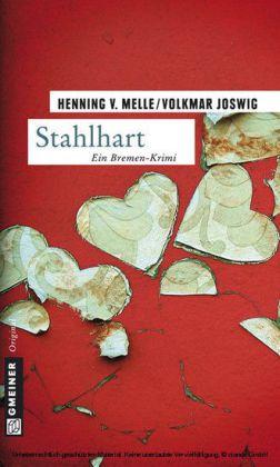 Stahlhart - Kriminalroman