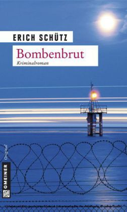 Bombenbrut - Kriminalroman