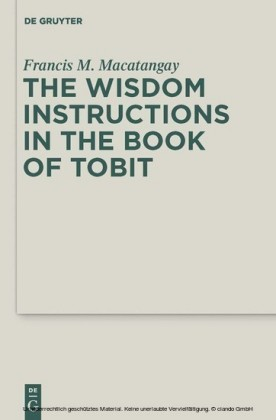 The Wisdom Instructions in the Book of Tobit