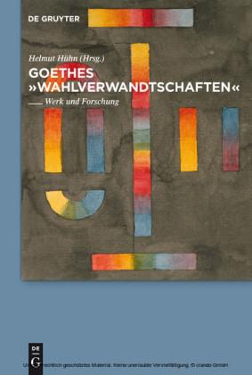 "Goethes ""Wahlverwandtschaften"""