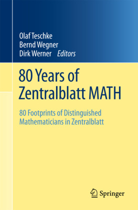 80 Years of Zentralblatt MATH