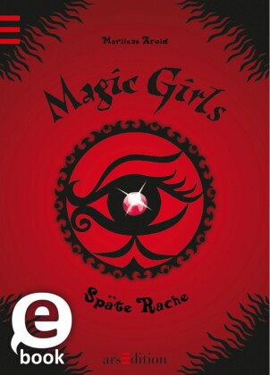 Magic Girls - Späte Rache