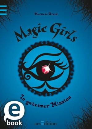 Magic Girls - In geheimer Mission