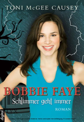 Bobbie Faye - Schlimmer geht immer